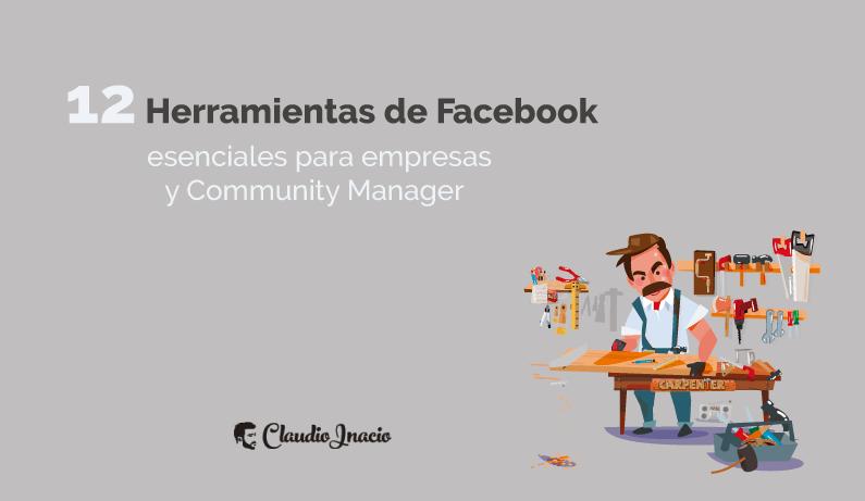 12 herramientas para Facebook de Claudio Inacio 2020