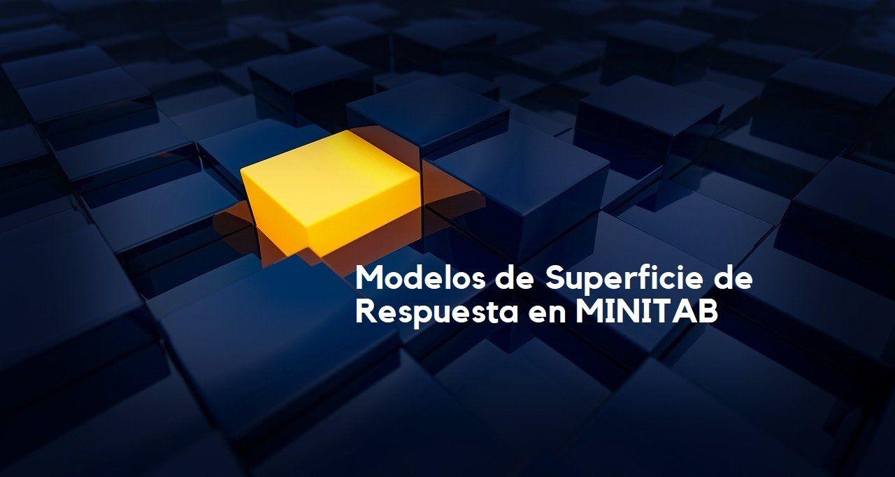 Modelo de superficie de respuesta en MINITAB